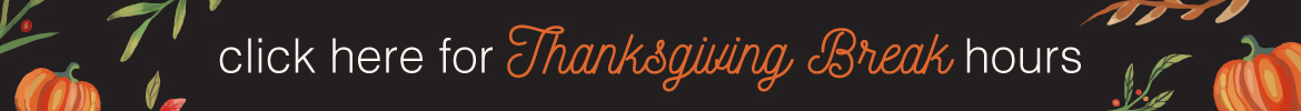 Click here to view Thanksgiving hours.